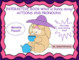 """""""WHAT IS BUNNY DOING?"""" INTERACTIVE BOOK- ACTIONS, PRONOUNS"""