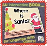 Interactive Book Christmas | Where is Santa? | WH- questio
