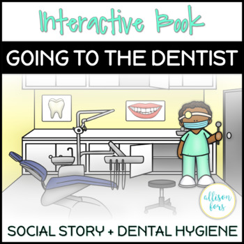 Interactive Book: Going to the Dentist Social Story