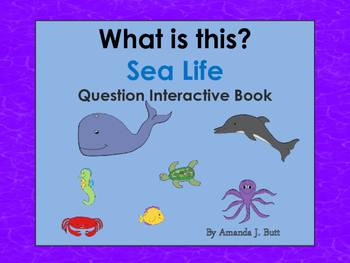 Interactive Book: Sea Life, What Questions, Autism, Special Education, Speech
