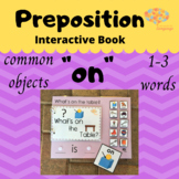 """""""ON"""" Interactive Book + Simplified Sentence Common Objects"""