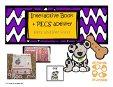 Pets and Pet Food, Interactive Book and PECS Activity Auti