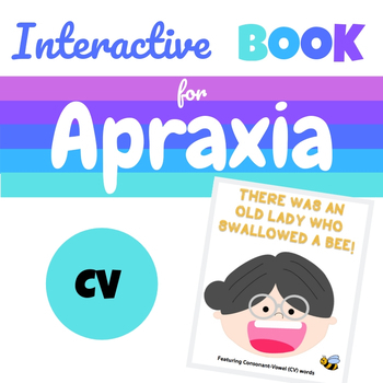 Interactive Book for Apraxia: There Was an Old Lady Who Swallowed a Bee CV Words