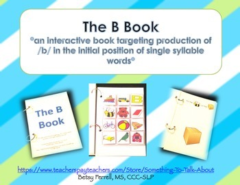 Interactive Book for Articulation Therapy - Initial B Sound - Speech Therapy