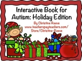 Interactive Book for Autism: Holiday Edition (Special Education)
