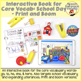 Interactive Book for Core Vocab: School Day - Print and Boom