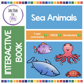 Interactive Book for 'I see' comments - I see Sea Animals