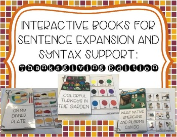 Interactive Books for Sentence Expansion and Syntax: Thanksgiving