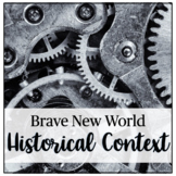 Brave New World Historical Context Activity: Cooperative L