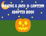 Interactive Building a Jack-O-Lantern Adapted Book
