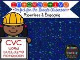 Interactive CVC Word Building Word Work for the Google Dri