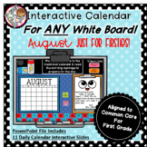 Interactive Calendar for First Grade -August - Works with ANY White Board!