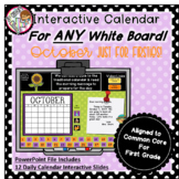 Interactive Calendar for First Grade -October - Works with ANY White Board!