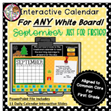 Interactive Calendar for First Grade -September - Works with ANY White Board!