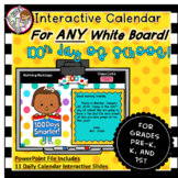 Interactive Calendar for PowerPoint PK, K, 1st - 100th Day of School