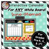 Interactive Calendar for Pre-K, K, 1st - June- Works on AN