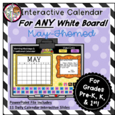Interactive Calendar for Pre-K, K, 1st - May- Works on ANY