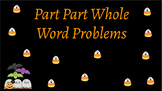 Interactive Candy Corn Part-Part-Whole Word Problems: Goog