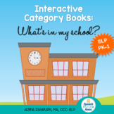 Interactive Category Books: What's in my school?