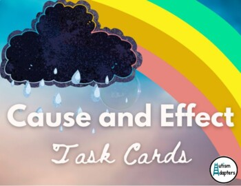 Interactive Cause and Effect Task Cards