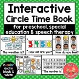 Interactive Circle Time Book (Preschool, Sped, Kindergarten, Speech Therapy)
