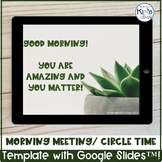 Interactive Morning Meeting Lesson Template with Google Slides™