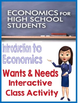 Interactive Class Activity for Want/Need for Economics