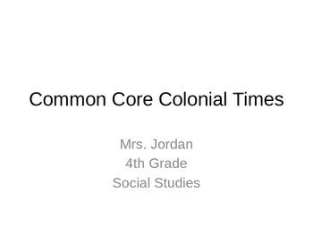 Interactive Common Core Module Colonial Times
