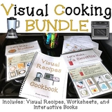 Interactive Cooking / Visual Recipes and Books : BUNDLE for special education