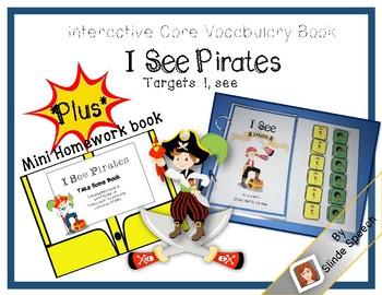 Interactive Core Vocabulary Book: I See Pirates