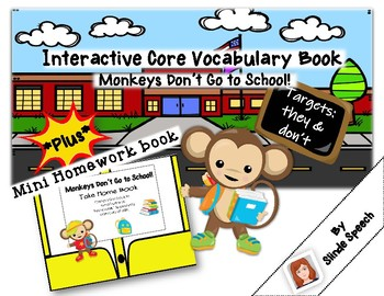 Interactive Core Vocabulary Book: Monkeys Don't Go to School