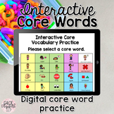 Interactive Core Vocabulary Practice - DISTANCE LEARNING