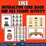 Interactive Core Word Book: Like & Companion File Folder Activity