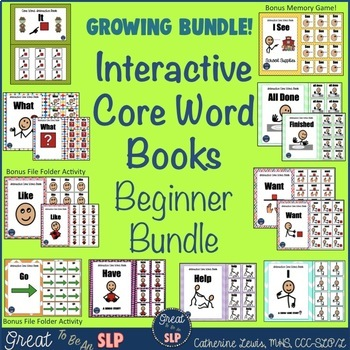 Interactive Core Word Books- Beginner Bundle: GROWING BUNDLE (Part 1)