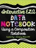 Interactive Data Notebook: ELA {Using a Composition Notebook}
