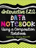 Interactive Data Notebook: ELA {Using a Composition Notebook}