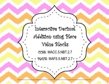 Hands-on Interactive Decimal Addition using Place Value Blocks 5.NBT.2.7