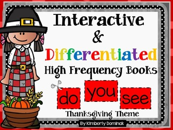 Interactive & Differentiated High Frequency Books: Thanksg