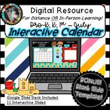 Interactive Digital Calendar - Google Slides JULY