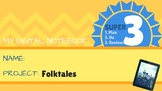 Interactive Digital Notebook - Folktales