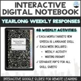 Interactive Digital Notebook: Yearlong Weekly Responses fo
