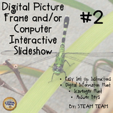 Interactive Digital Picture Frame Slideshow #2