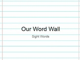 Interactive Digital Word Wall First 100 Fry Sight Words