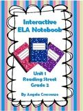 Interactive ELA Notebook for Reading Street, Grade 2, Unit 1