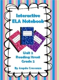 Interactive ELA Notebook for Reading Street, Grade 2, Unit 2