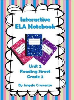 Interactive ELA Notebook for Reading Street, Grade 2, Unit 2
