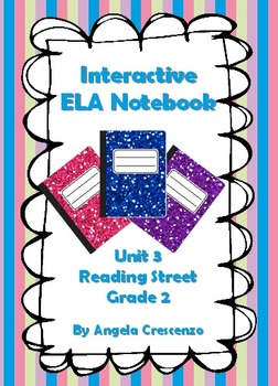 Interactive ELA Notebook for Reading Street, Grade 2, Unit 3