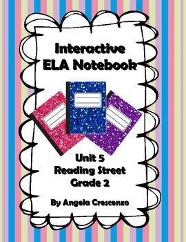 Interactive ELA Notebook for Reading Street, Grade 2, Unit 5