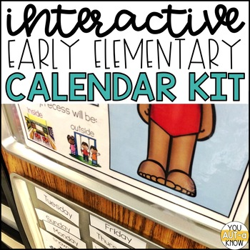 Interactive Early Elementary Calendar Kit