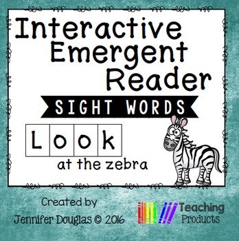 Interactive Emergent Sight Word Reader - LOOK at the zebra